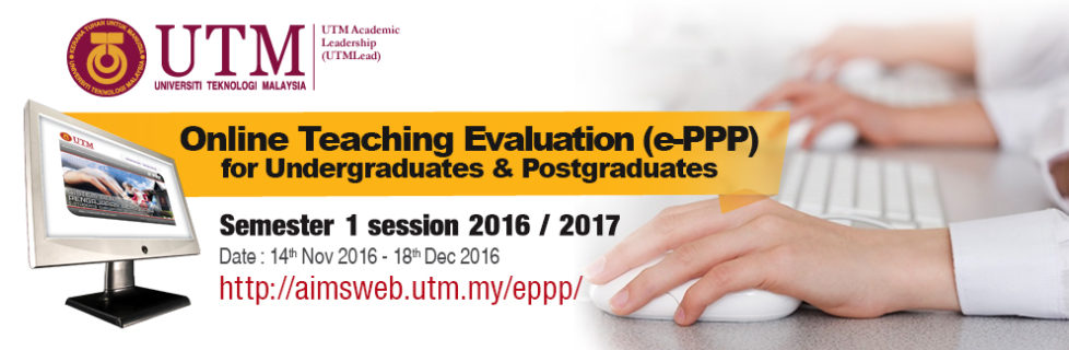 Online Teacher Evaluation (e-PPP) for Undergraduates & Postgraduates