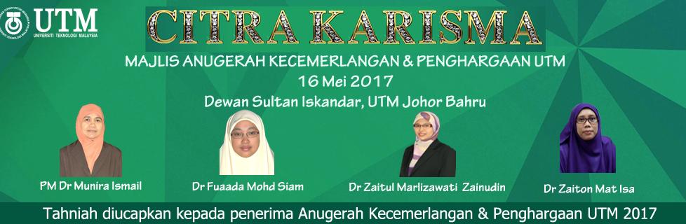 Citra Karisma ~ Majlis Anugerah Kecemerlangan & Penghargaan UTM 2017