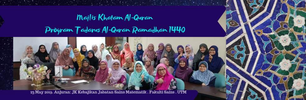 Majlis Khatam Al-quran sempena Program Tadarus Al-Quran JSM 2019