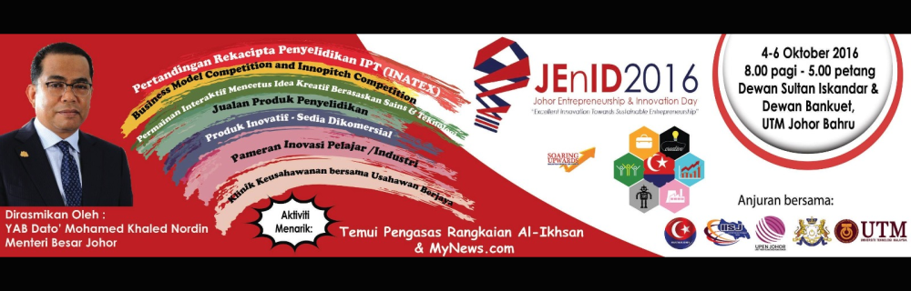 Johor Entreprenuership & Innovation Day (JEnID2016)