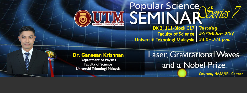 Popular Science Seminar Series 7 | Dr Ganesan