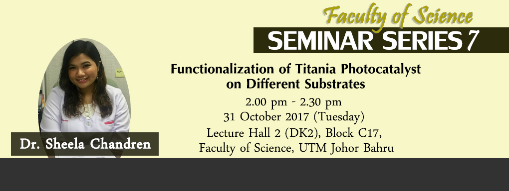 Faculty of Science Seminar Series 7 | Dr Sheela Chandren