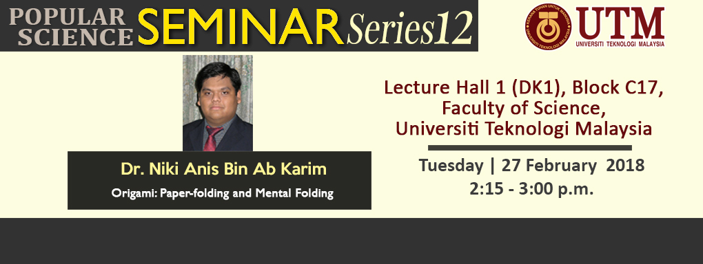 Popular Science Seminar Series 12 | Dr Niki Anis Ab Karim