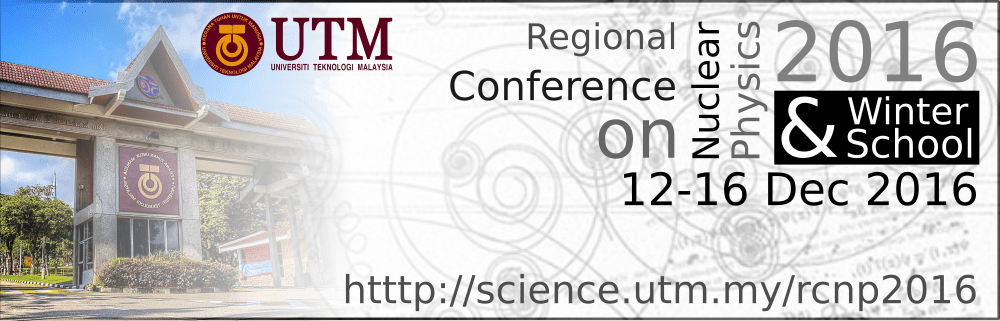 Regional Conference on Nuclear Physics (RCNP2016)