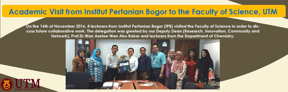 Academic Visit from Institut Pertanian Bogor to the Faculty of Science, UTM