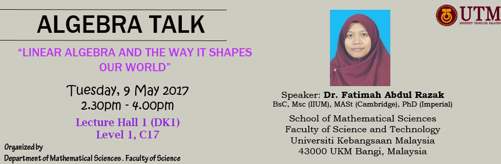 """ALGEBRA TALK : """"LINEAR ALGEBRA AND THE WAY IT SHAPES OUR WORLD"""""""