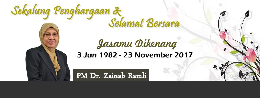 Selamat Bersara | PM Dr. Zainab Ramli | 22 November 2017