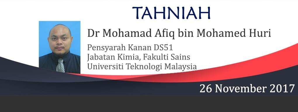 Lantikan Baru Pensyarah Kanan DS51 Dr Mohamad Afiq Mohamed Huri
