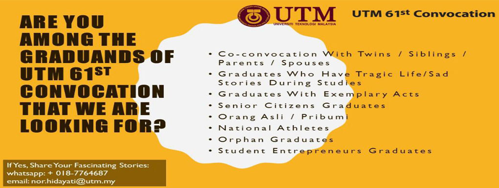 Are You Among The Graduands Of UTM 61st Convocation That We Are Looking For?