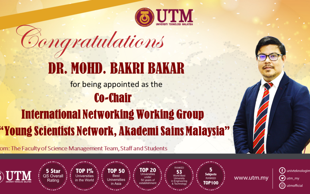 "CONGRATULATION!!!! DR MOHD BAKRI BAKAR, Co-Chair For International Networking Working Group  ""Young Scientists Network, Akademi Sains Malaysia"""