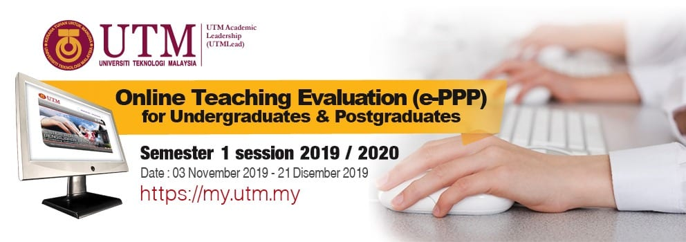 Online Teaching Evaluation (e-PPP) for Undergraduates & Postgraduates